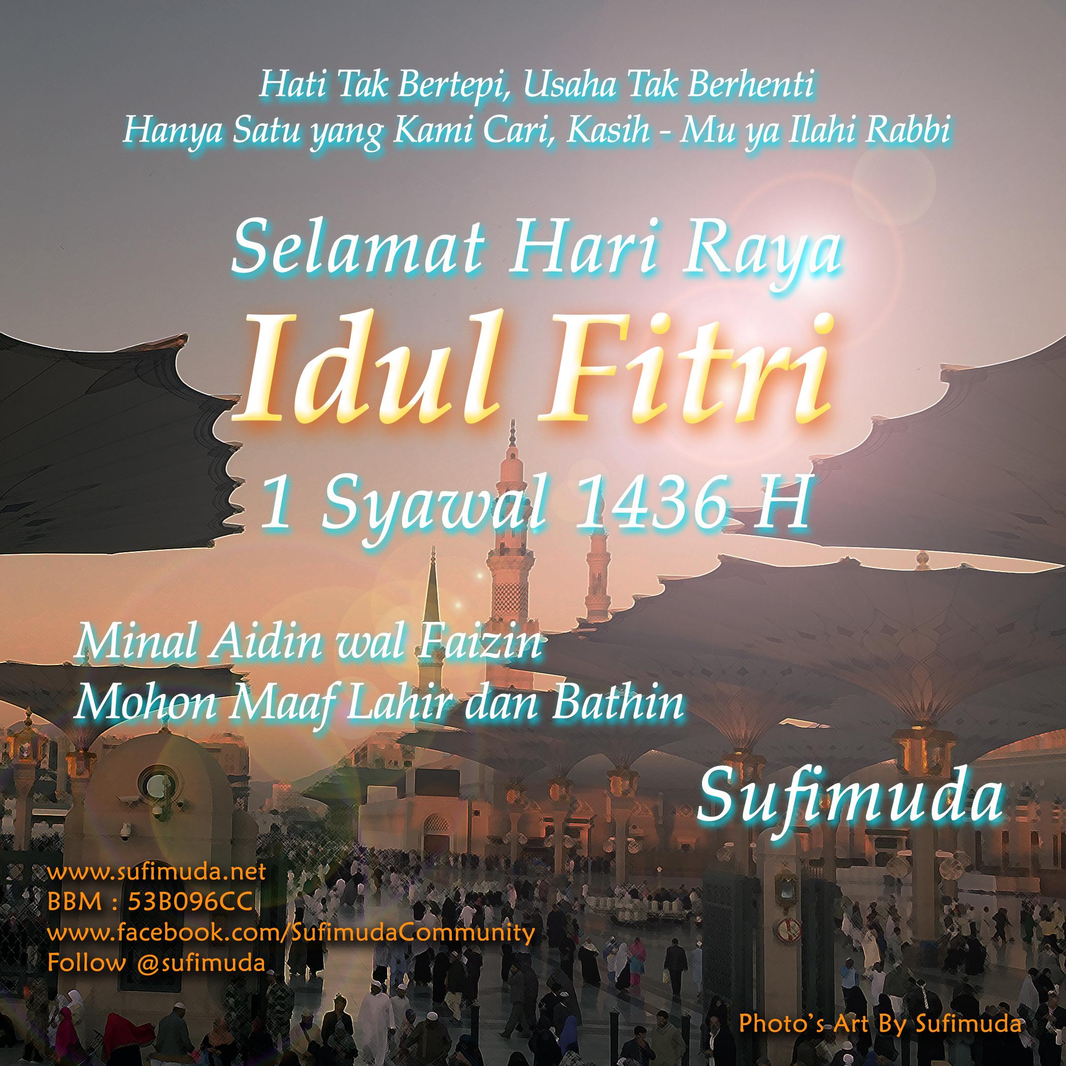 Selamat Idul Fitri, SMoga Mencapai Derajat Taqwa Dan